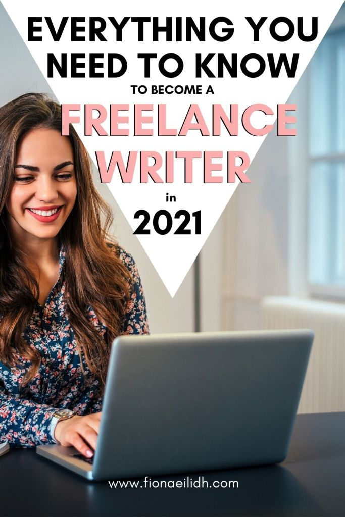 """A woman smiles as she uses her laptop and a bold text overlay reads:  """"Everything You Need to Know to Become a Freelance Writer in 2021"""""""