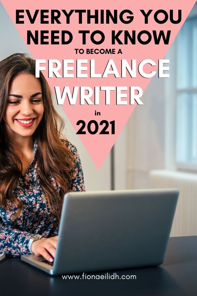 """A woman is using her computer and a bold text overlay says """"everything you need to know to become a freelance writer in 2021""""."""