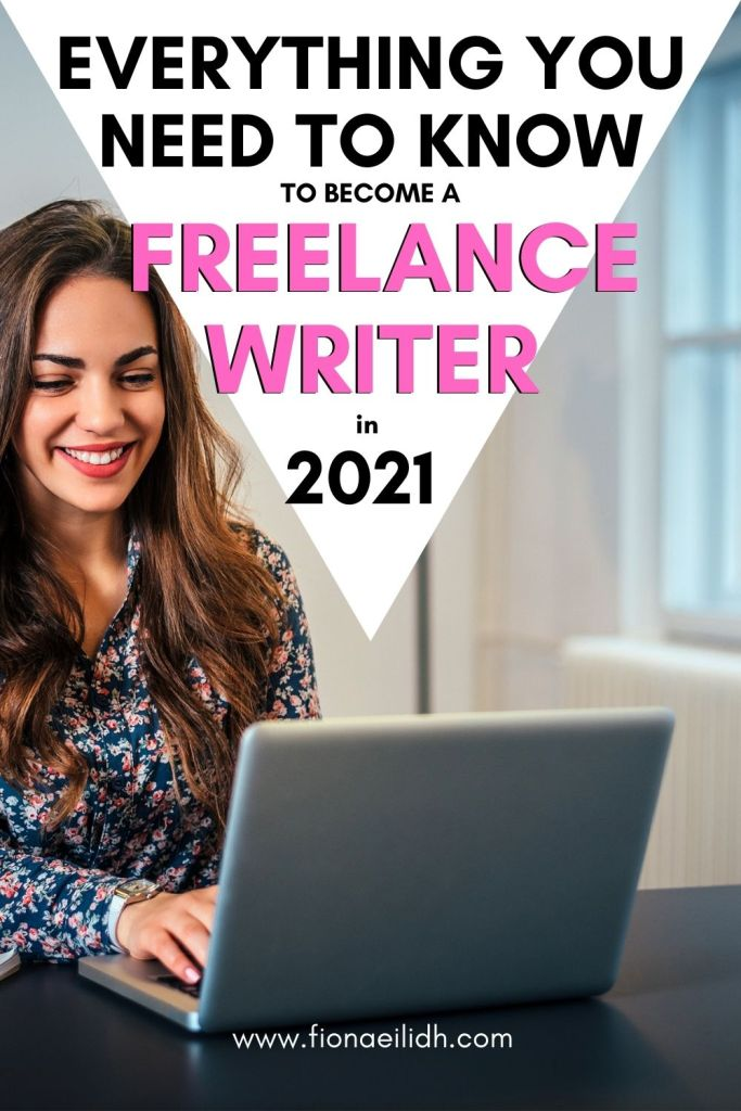 """A picture of a woman using her computer with a pink text overlay with the words: """"Everything You Need to Know to Become a Freelance Writer in 2021"""""""