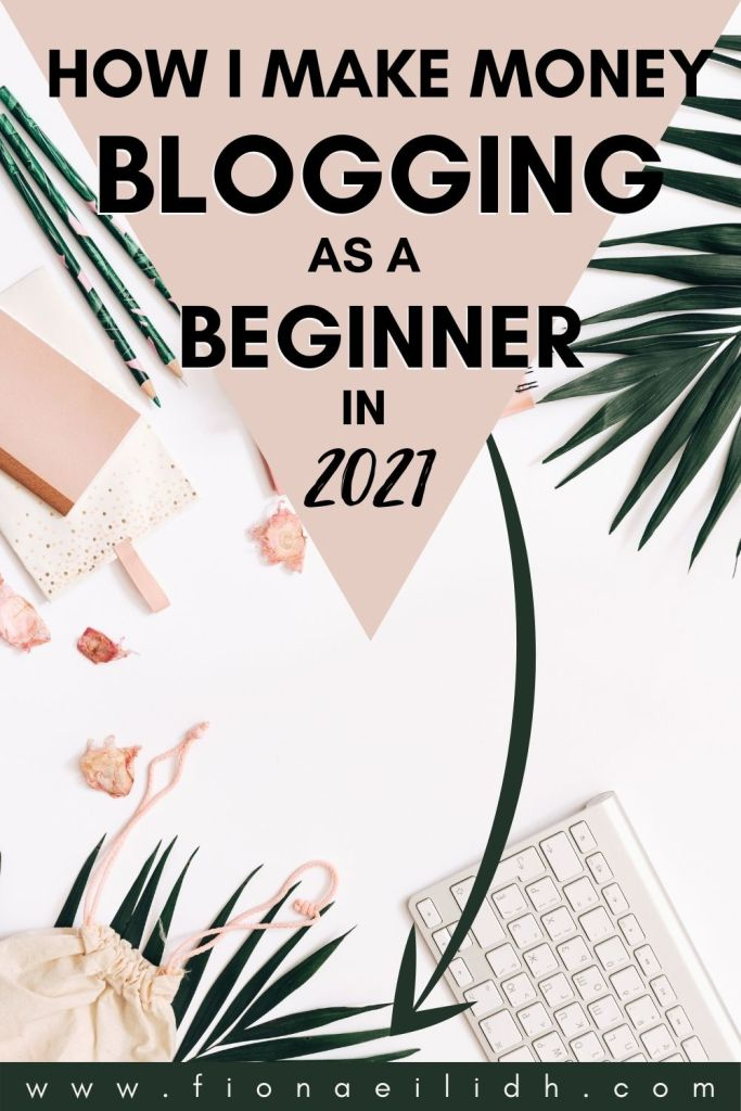 A flat-lay picture of a keyboard with a pink overlay and bold black lettering that reads: How I Make Money Blogging as a Beginner in 2021