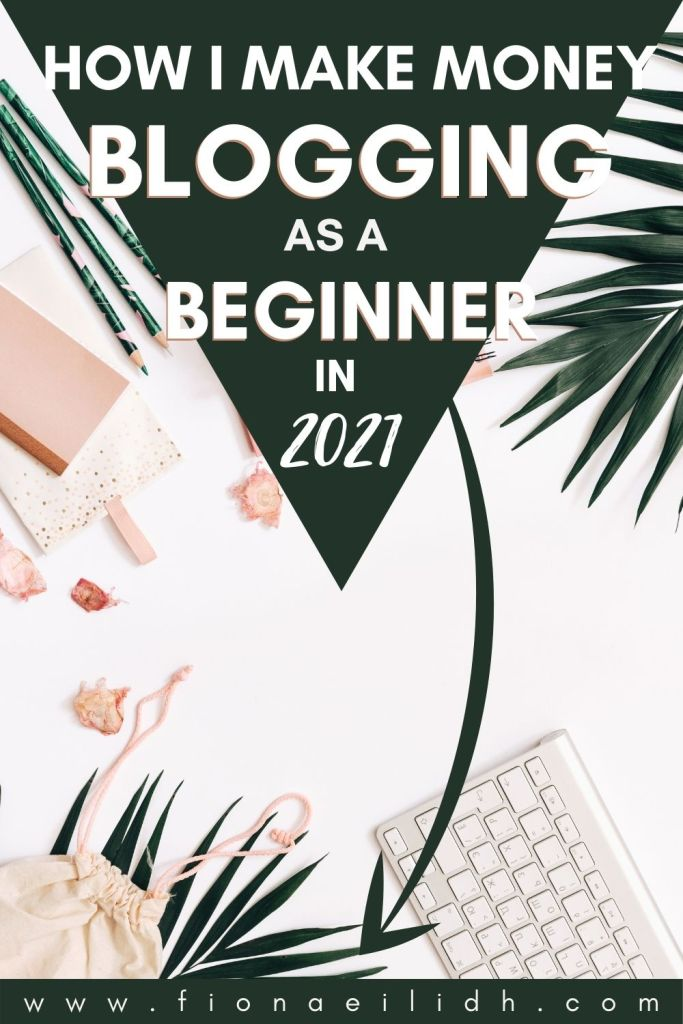 A flat-lay picture of a keyboard with a green overlay with bold white text that reads: How I Make Money Blogging as a Beginner in 2021