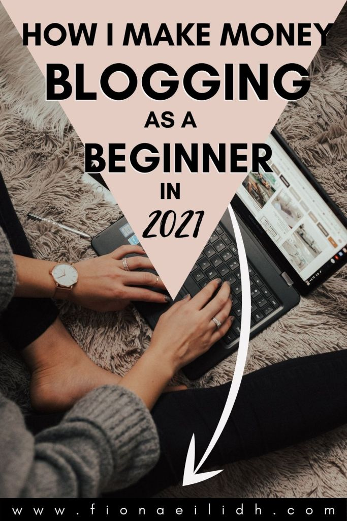 A picture of a blogger with a pink overlay with bold black text that reads: How I Make Money Blogging as a Beginner in 2021