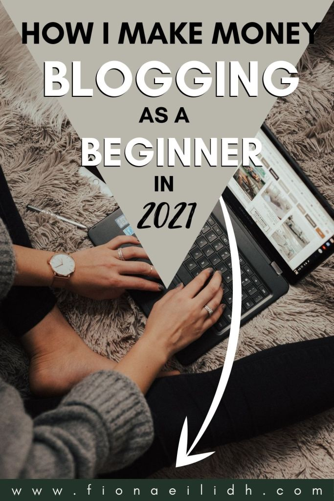 A picture of a blogger with a grey overlay. Bold black and white text reads: How I Make Money Blogging as a Beginner in 2021